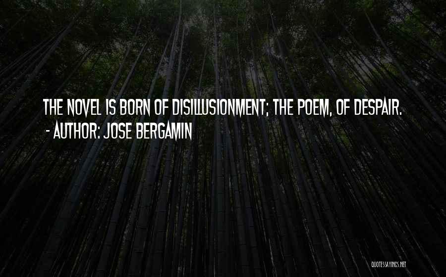 Jose Bergamin Quotes 2029285
