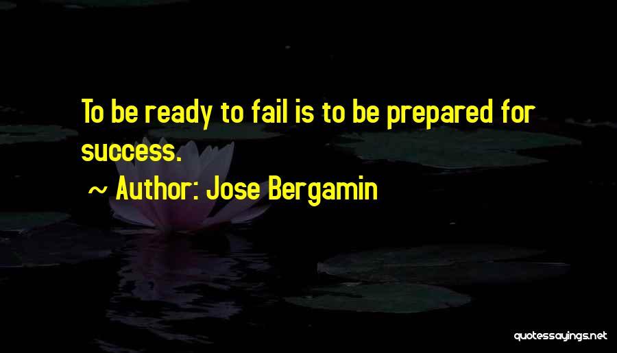 Jose Bergamin Quotes 2197528