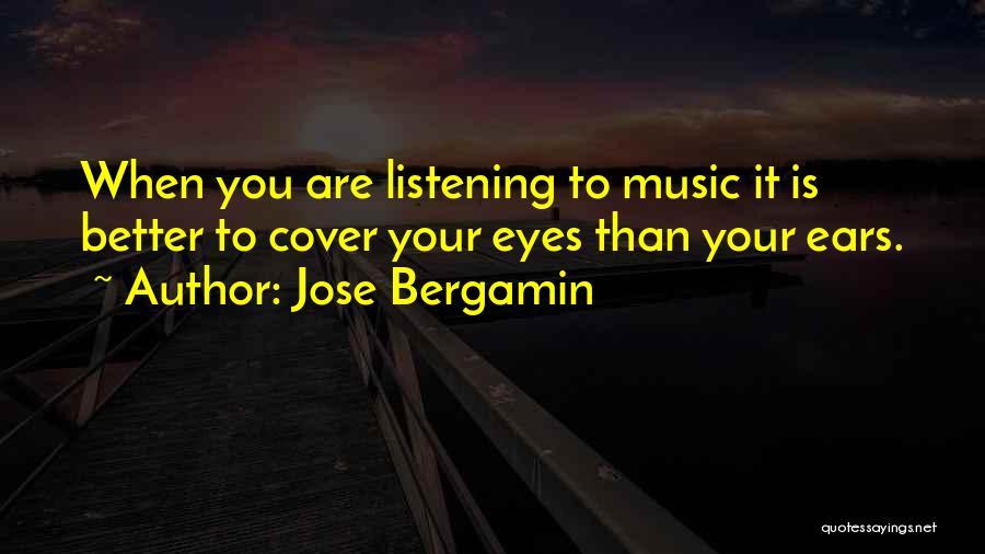 Jose Bergamin Quotes 2200518