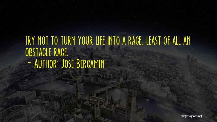 Jose Bergamin Quotes 2201094