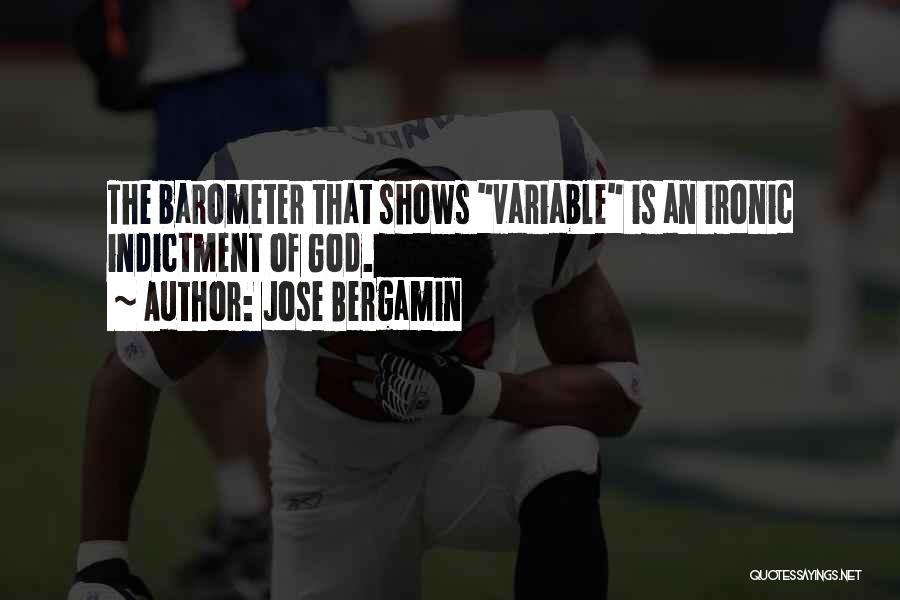 Jose Bergamin Quotes 2209327