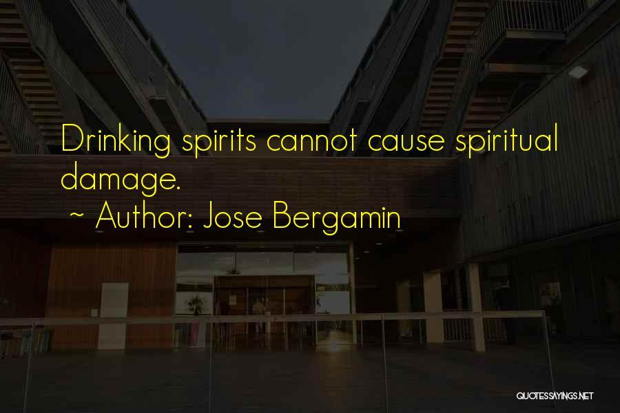 Jose Bergamin Quotes 359046