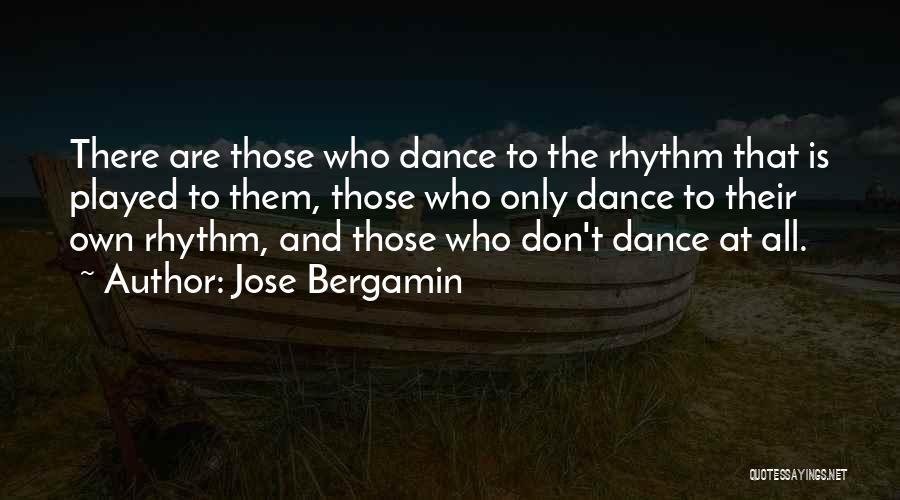 Jose Bergamin Quotes 567705