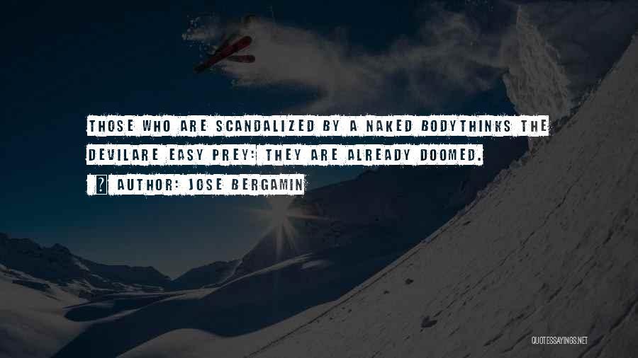 Jose Bergamin Quotes 606689