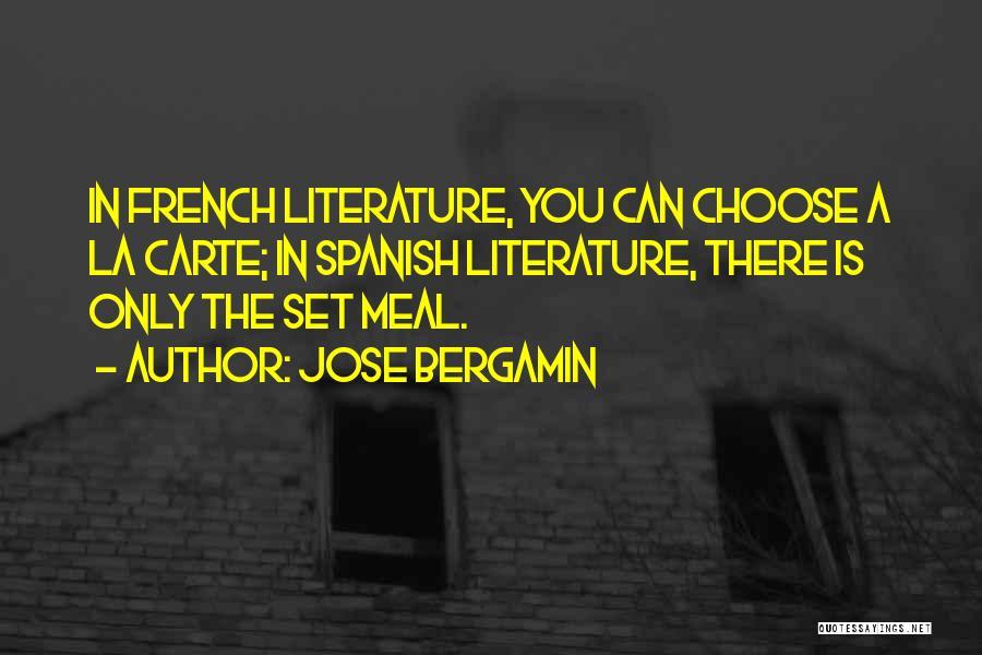 Jose Bergamin Quotes 621366