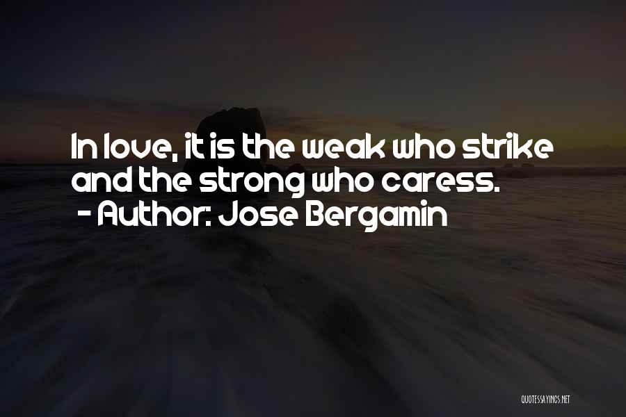 Jose Bergamin Quotes 650511