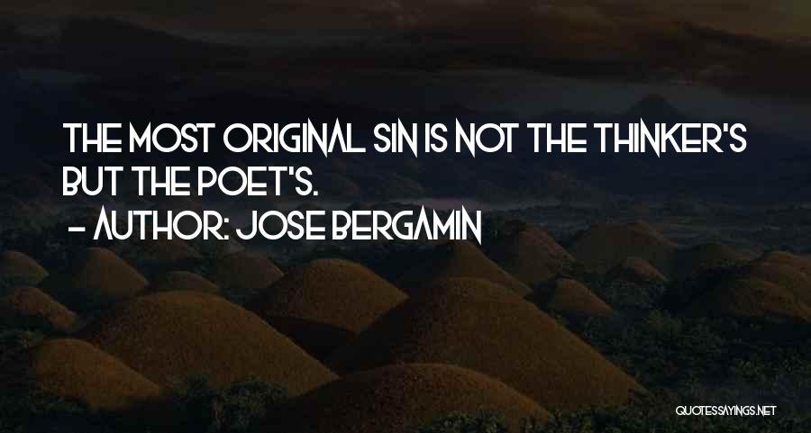 Jose Bergamin Quotes 836509