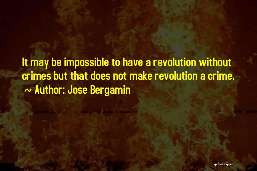 Jose Bergamin Quotes 885738