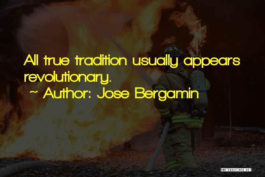 Jose Bergamin Quotes 958658