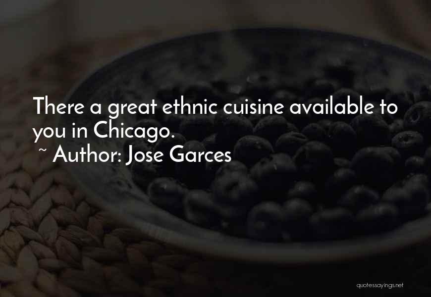 Jose Garces Quotes 1577334