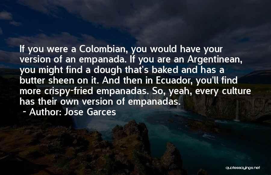 Jose Garces Quotes 1801274