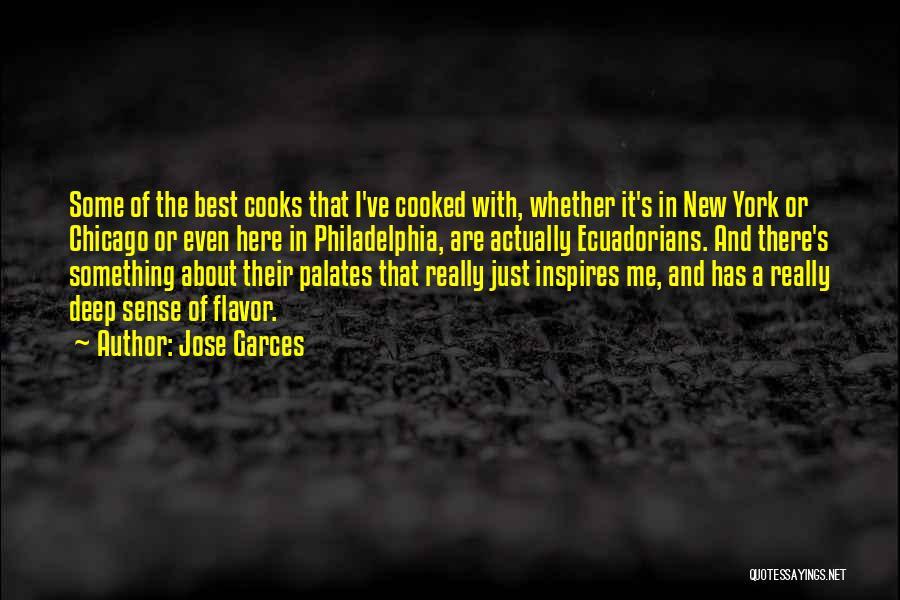 Jose Garces Quotes 1870403