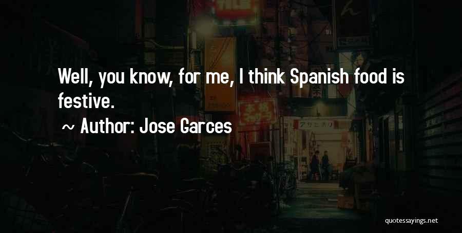 Jose Garces Quotes 2151208