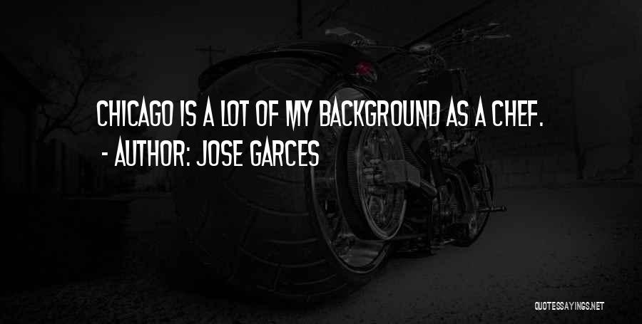 Jose Garces Quotes 2194794