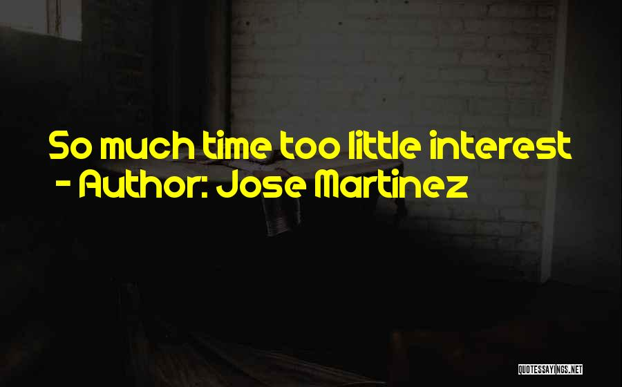 Jose Martinez Quotes 553596