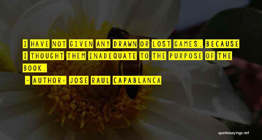 Jose Raul Capablanca Quotes 1361632