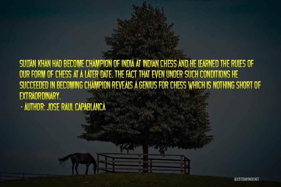 Jose Raul Capablanca Quotes 1419020