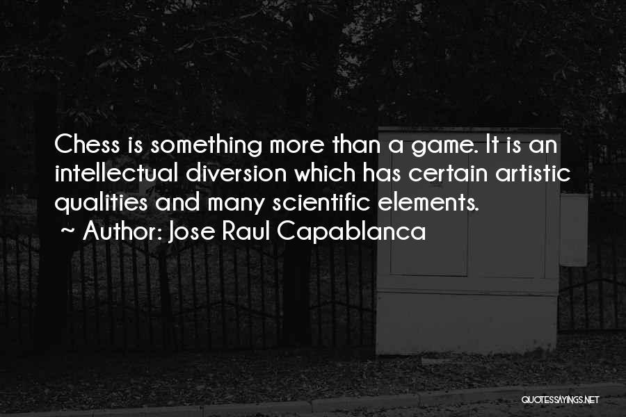 Jose Raul Capablanca Quotes 1560039