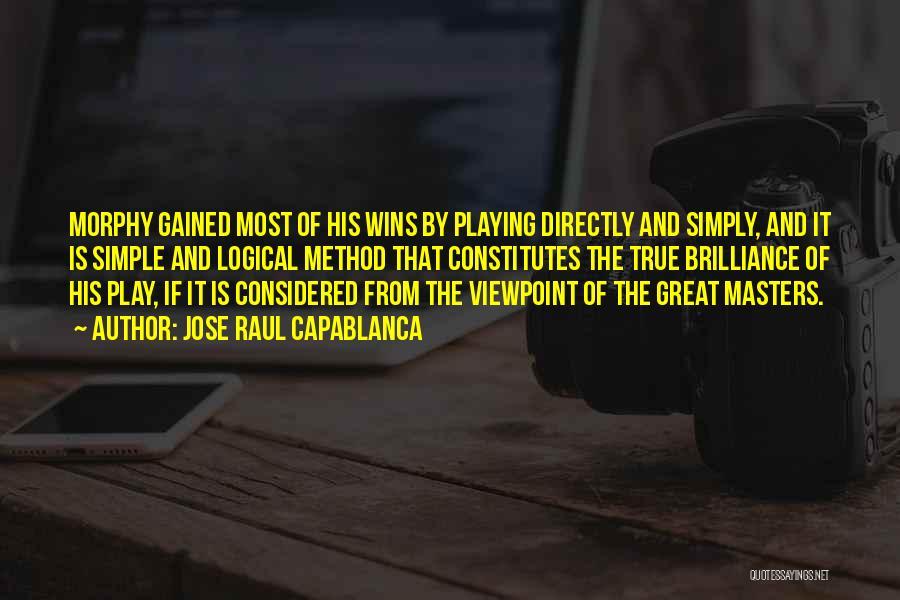 Jose Raul Capablanca Quotes 1679894