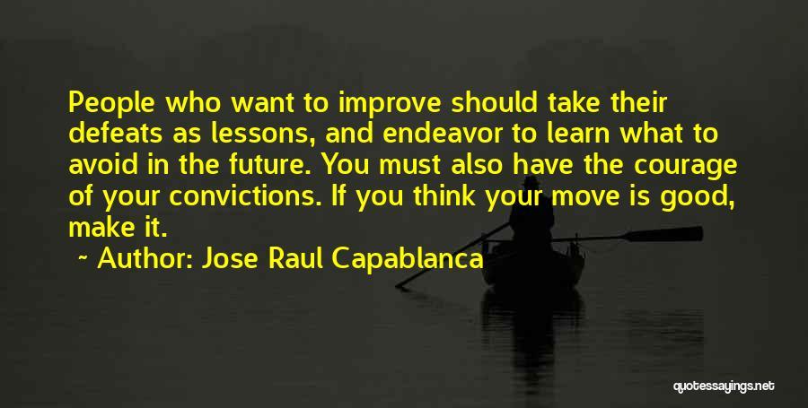 Jose Raul Capablanca Quotes 249618