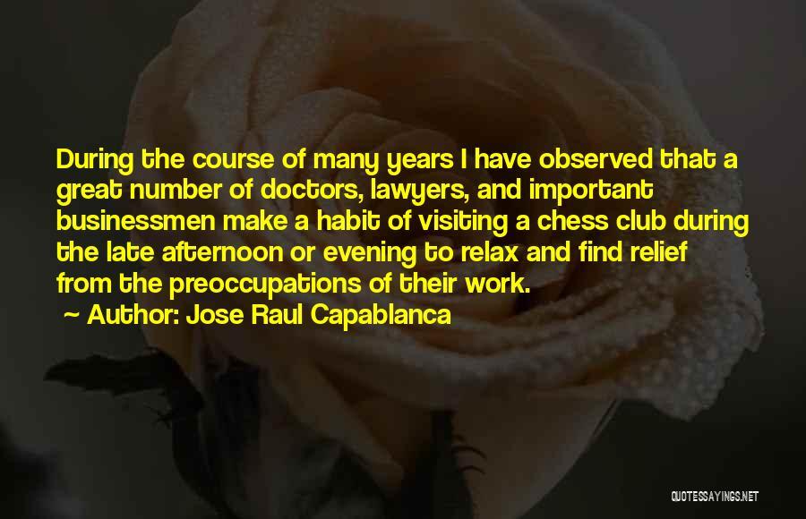 Jose Raul Capablanca Quotes 334210