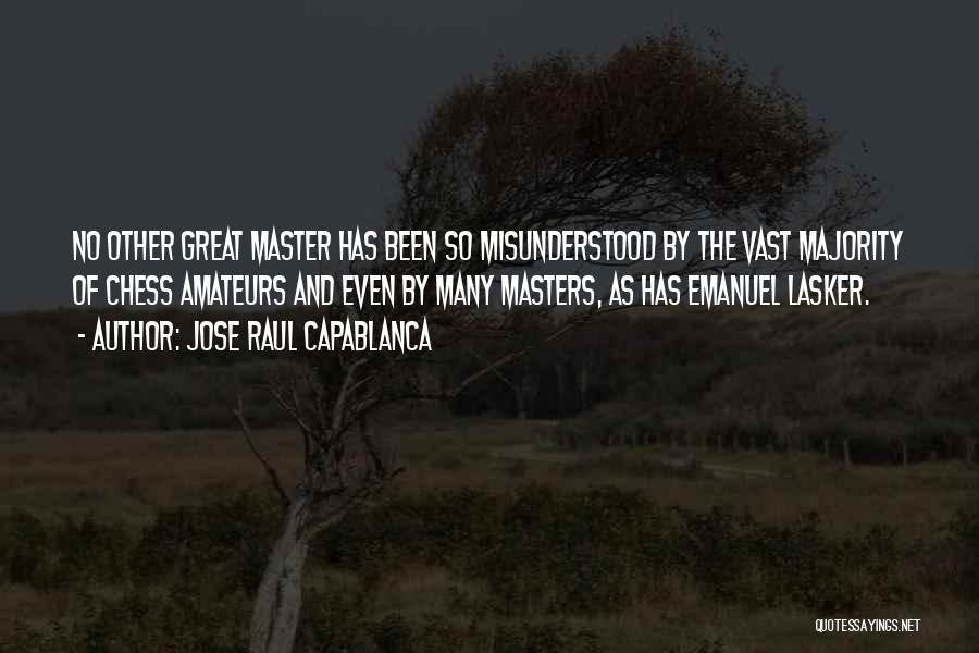Jose Raul Capablanca Quotes 343745