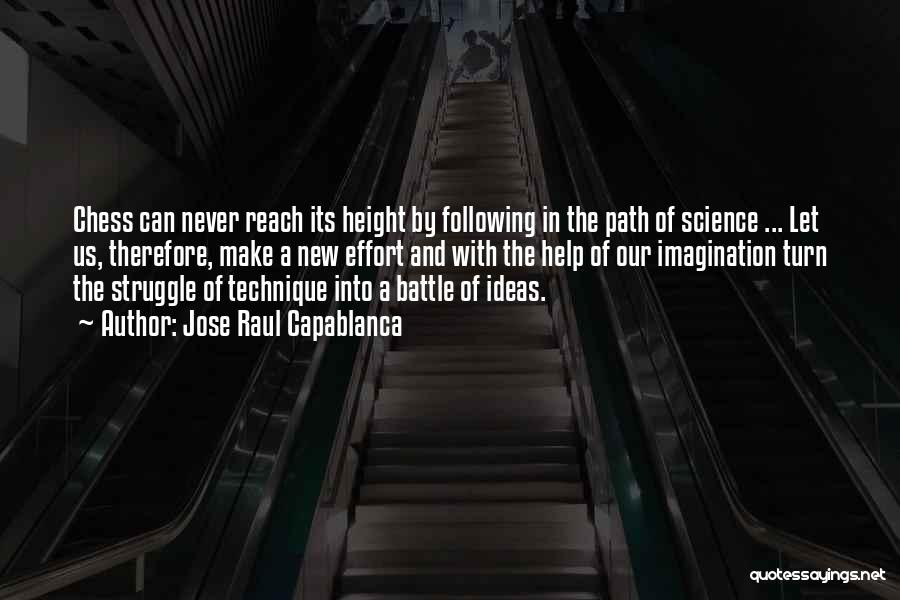 Jose Raul Capablanca Quotes 349757