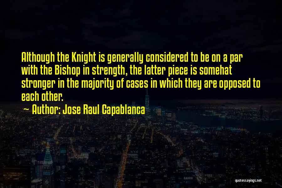 Jose Raul Capablanca Quotes 359386