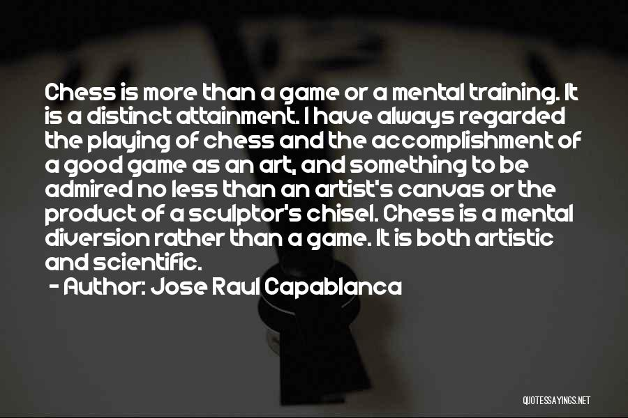 Jose Raul Capablanca Quotes 542449