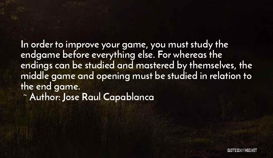 Jose Raul Capablanca Quotes 666467
