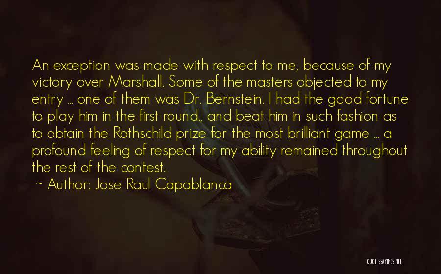 Jose Raul Capablanca Quotes 708812