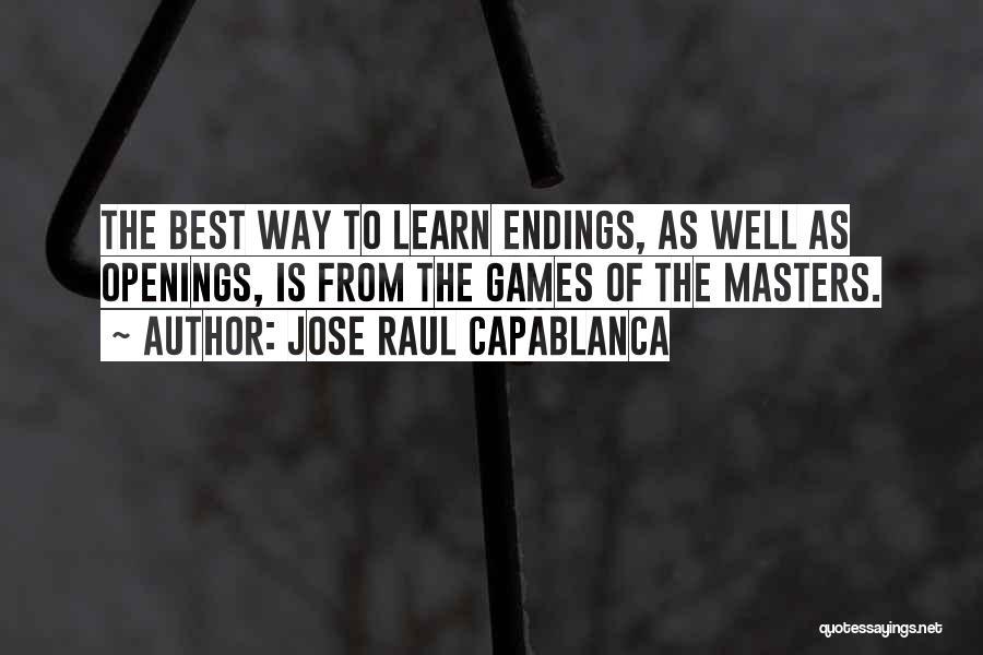 Jose Raul Capablanca Quotes 784163
