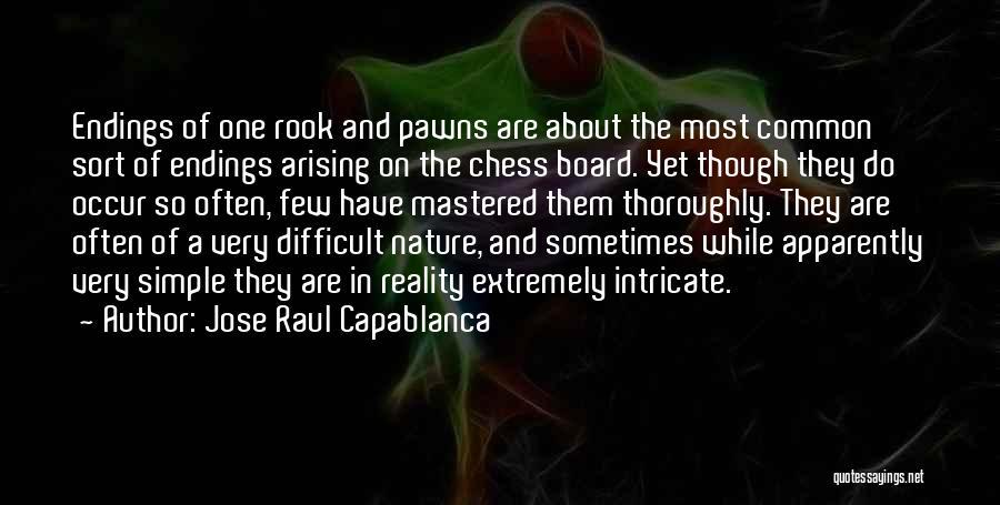 Jose Raul Capablanca Quotes 905539