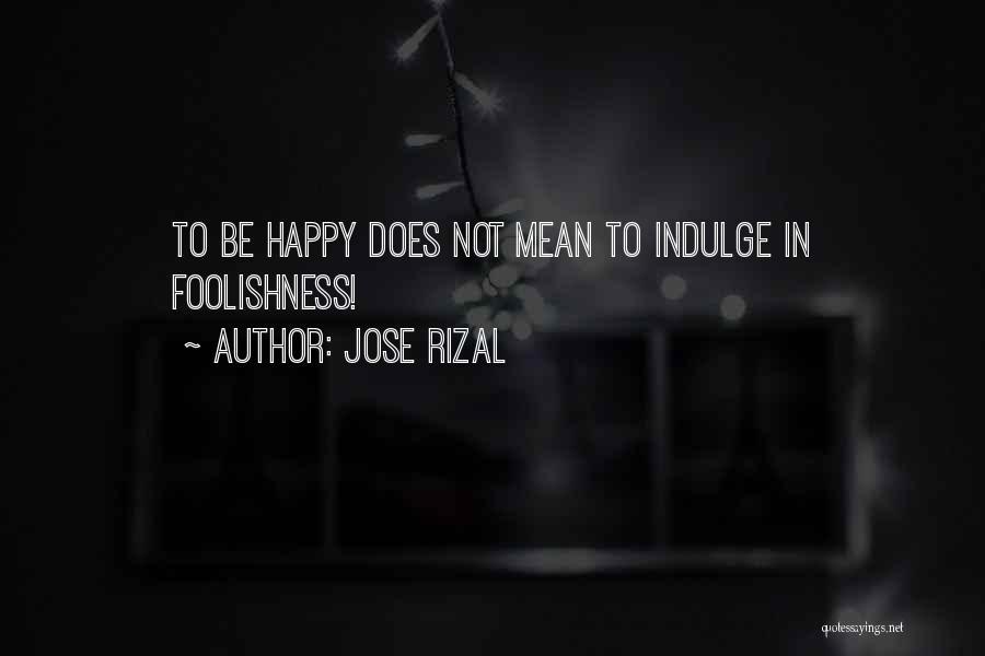 Jose Rizal Quotes 528181