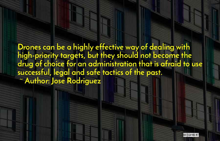 Jose Rodriguez Quotes 1052519