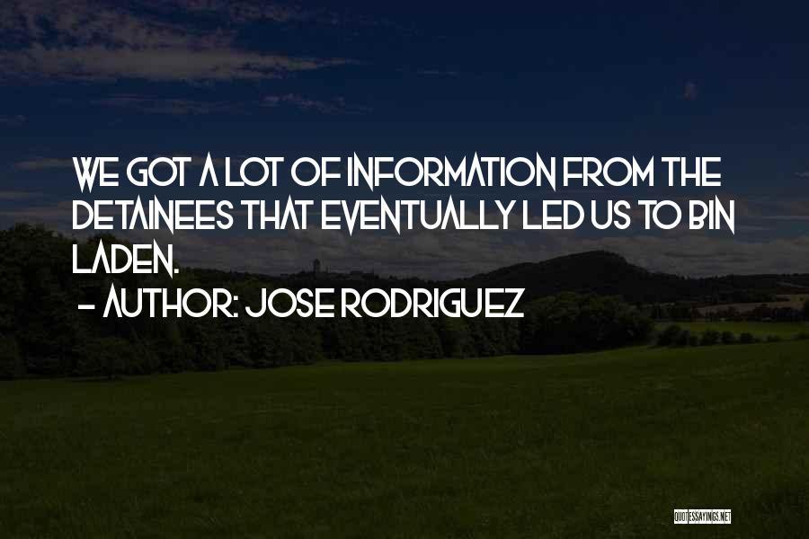 Jose Rodriguez Quotes 111046