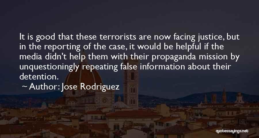 Jose Rodriguez Quotes 1445428