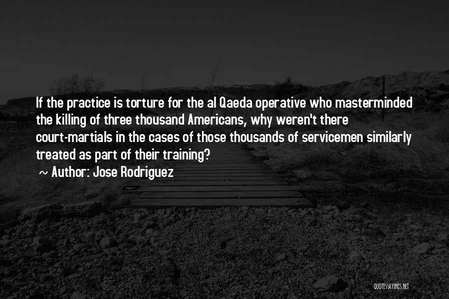 Jose Rodriguez Quotes 1662740