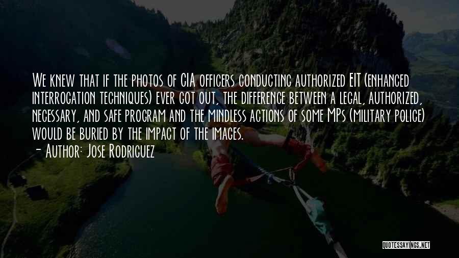 Jose Rodriguez Quotes 446868