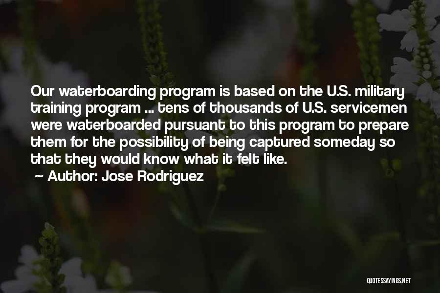 Jose Rodriguez Quotes 898162
