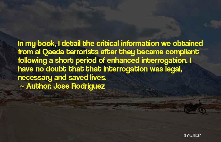 Jose Rodriguez Quotes 974765