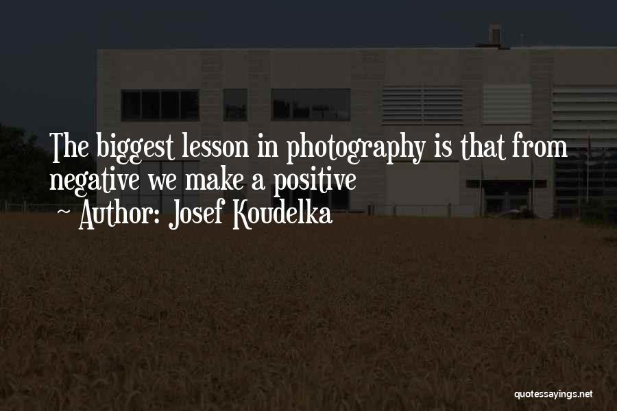 Josef Koudelka Quotes 1723972