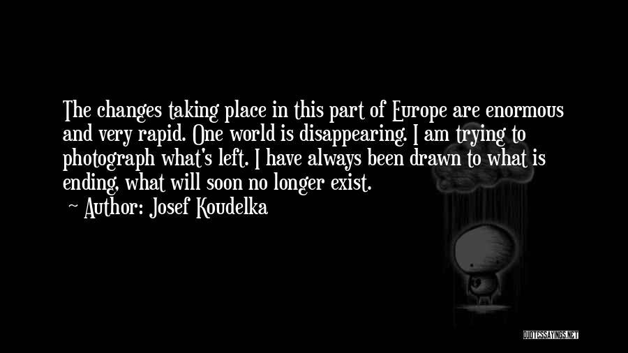 Josef Koudelka Quotes 1925300