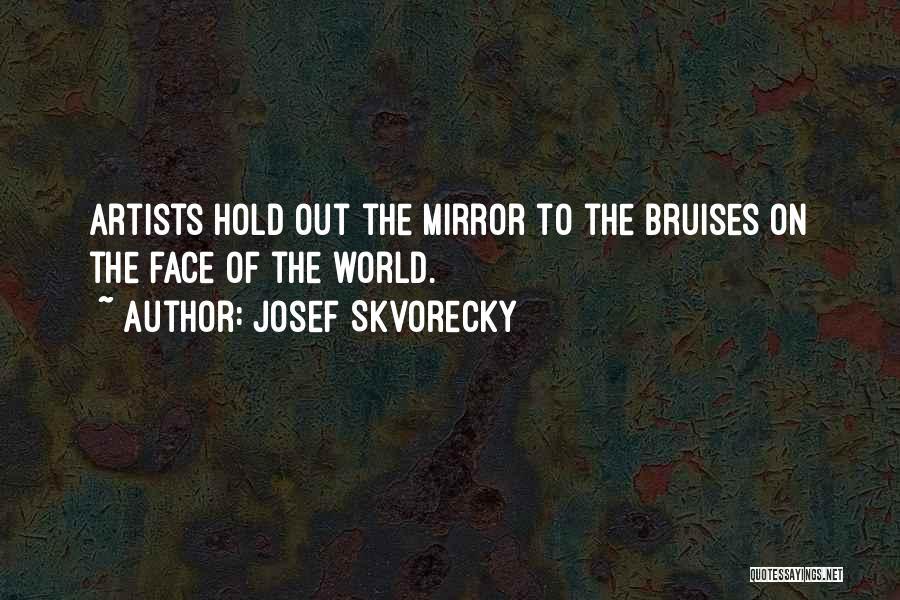 Josef Skvorecky Quotes 1097390