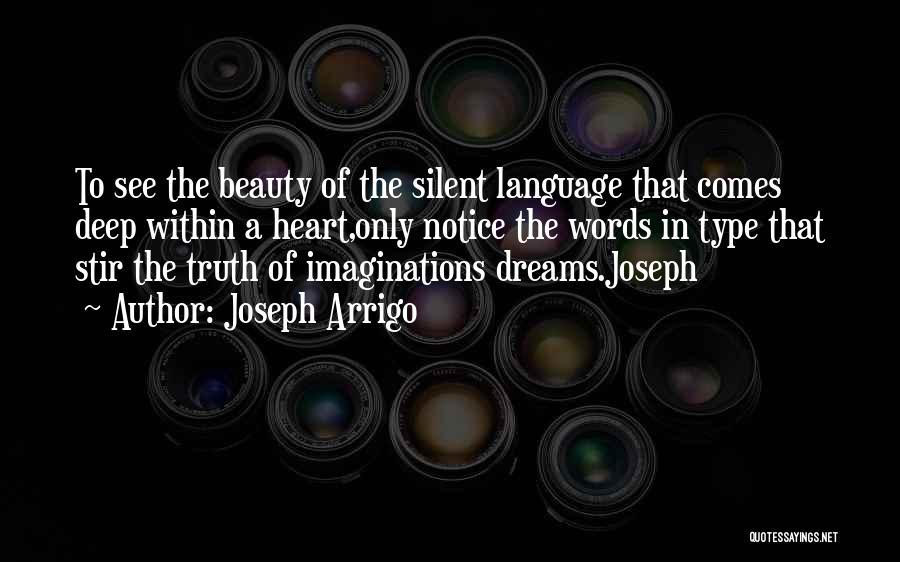 Joseph Arrigo Quotes 354554