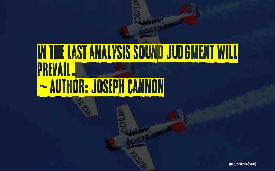 Joseph Cannon Quotes 1820518