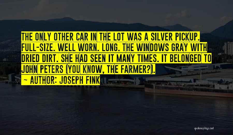 Joseph Fink Quotes 1023300