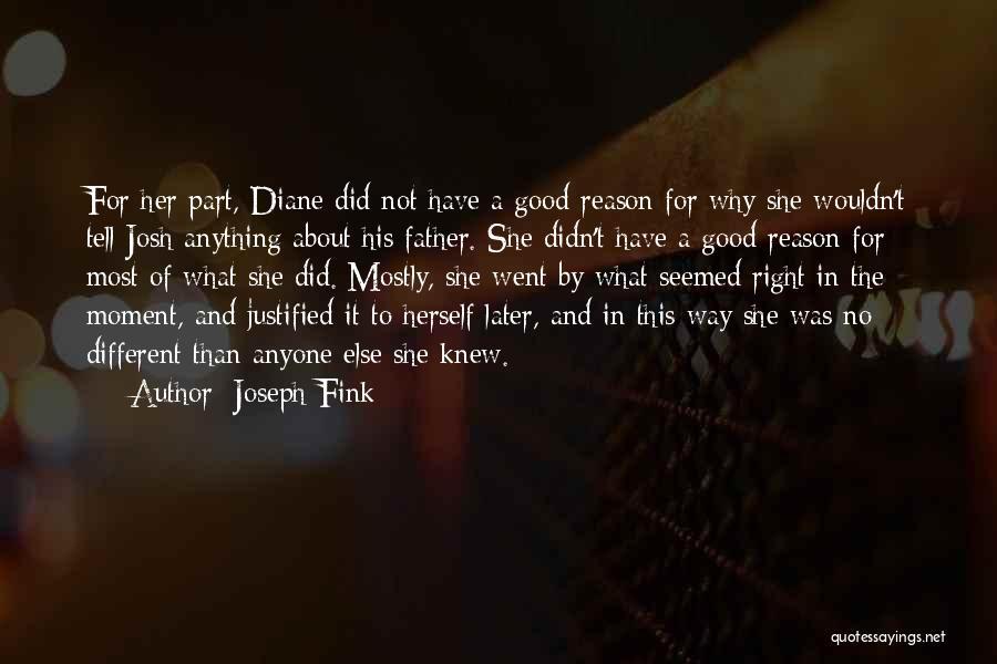 Joseph Fink Quotes 1180973