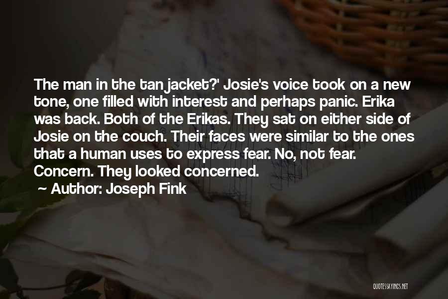 Joseph Fink Quotes 136011