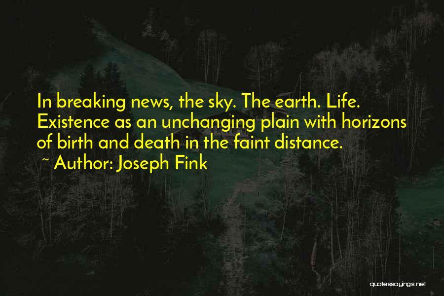 Joseph Fink Quotes 1762552